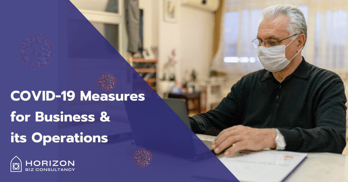COVID- 19 Measures for Business & its Operations