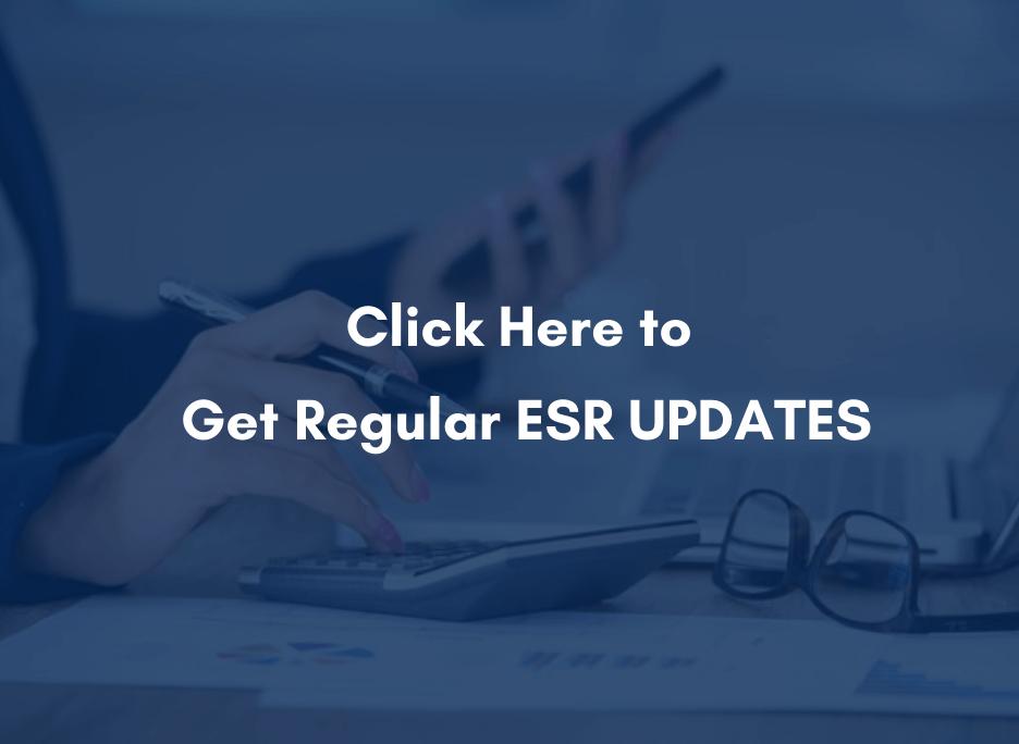 Click Here to Get Regular ESR Updates