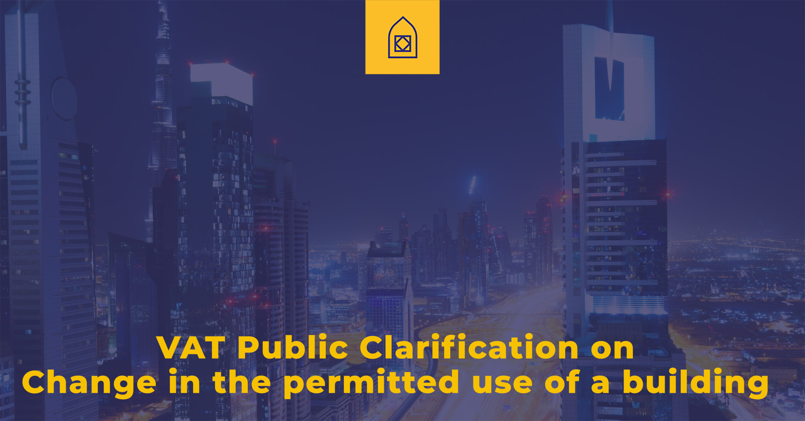 VAT public clarification on Change in the permitted use of a building