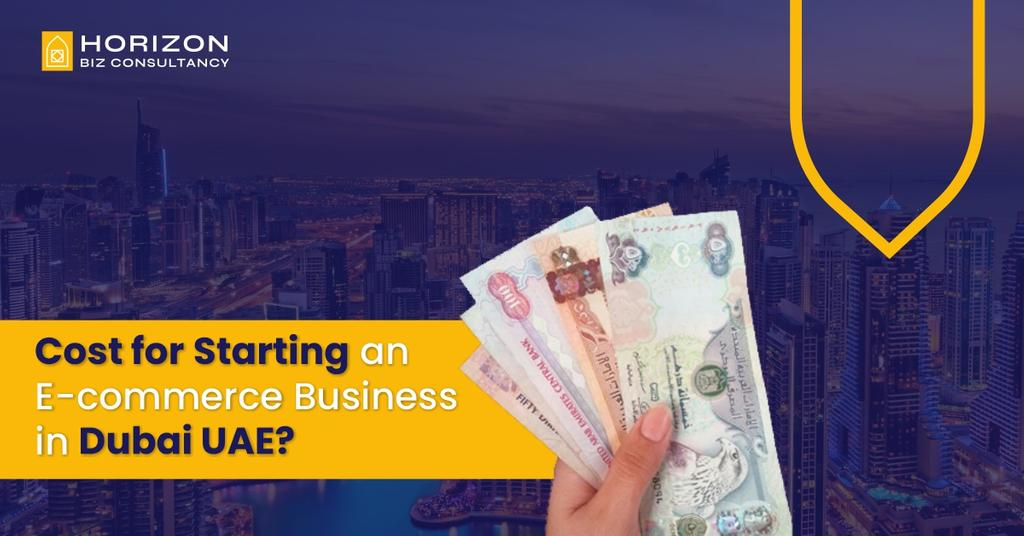 Cost to start an E-commerce Business in Dubai