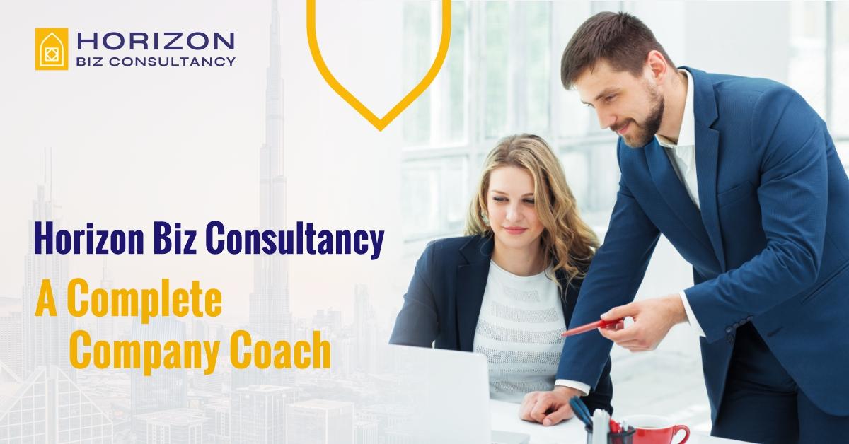 Horizon Biz Consultancy - A Complete Company Coach in Dubai