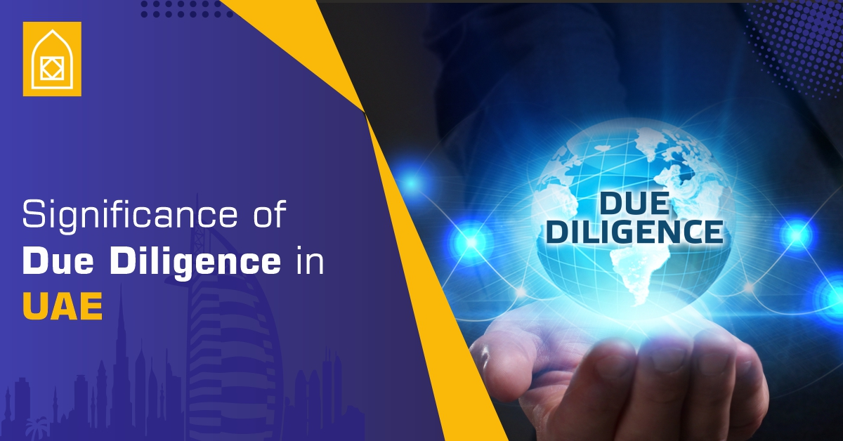 Significance of Due Diligence in Dubai UAE