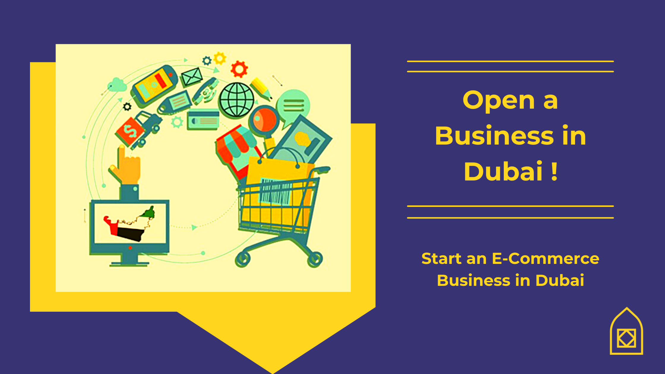 Open a business in Dubai- Start E-commerce in Dubai