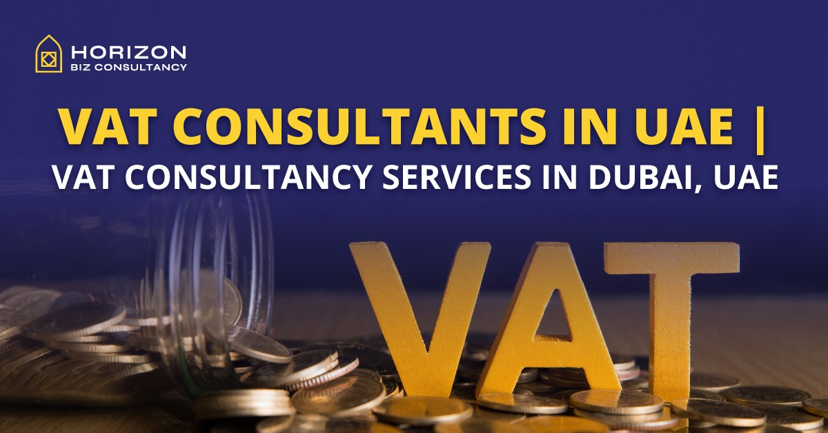 VAT Consultants in UAE VAT Consultancy Services in Dubai, UAE