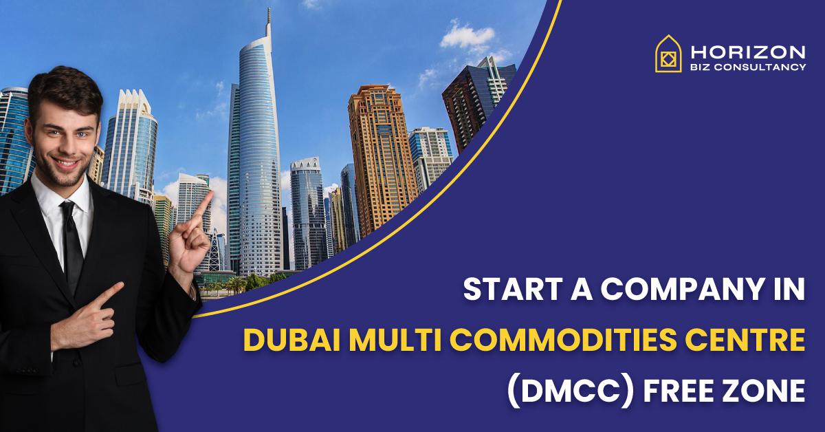 Start A Company In Dubai Multi Commodities Centre (DMCC) Free Zone