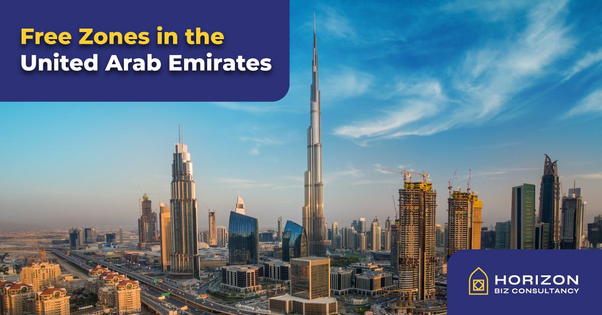 Free Zones in the United Arab Emirates