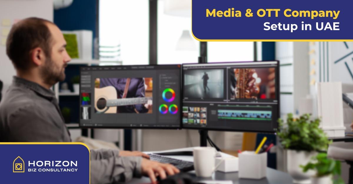 Media & OTT company Setup in UAE
