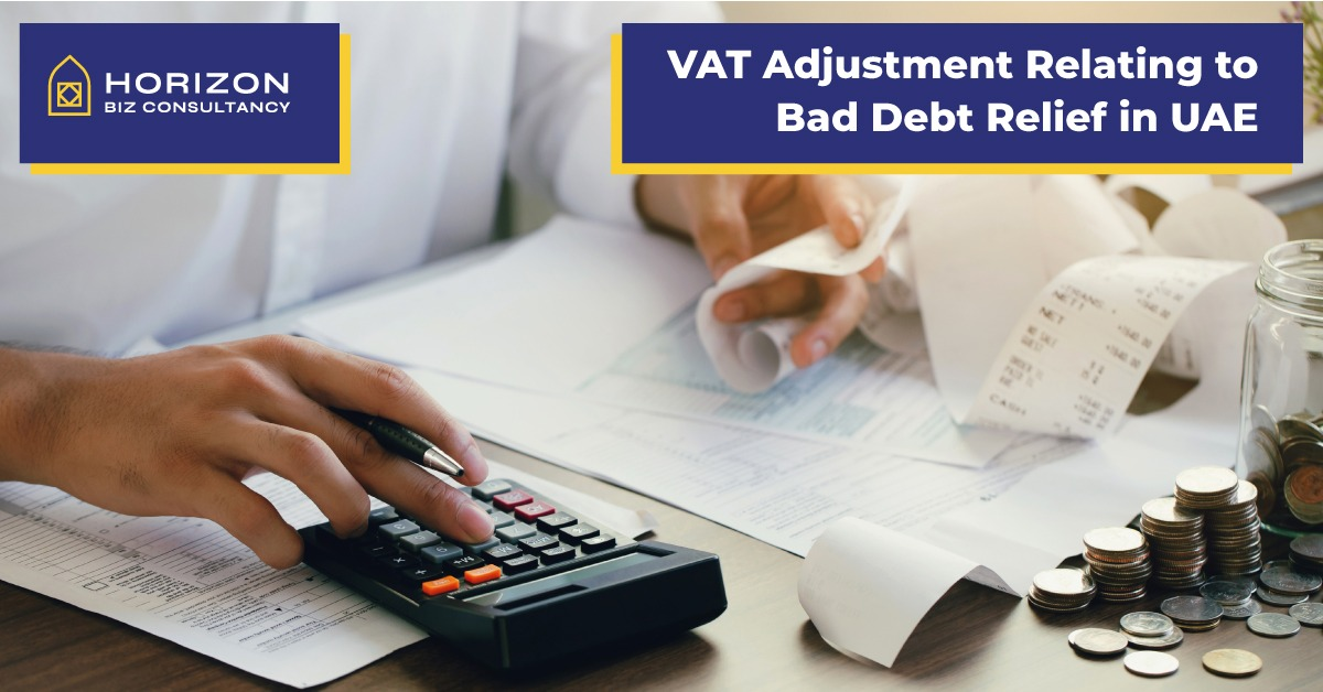 VAT Adjustment Relating to Bad Debt Relief in UAE