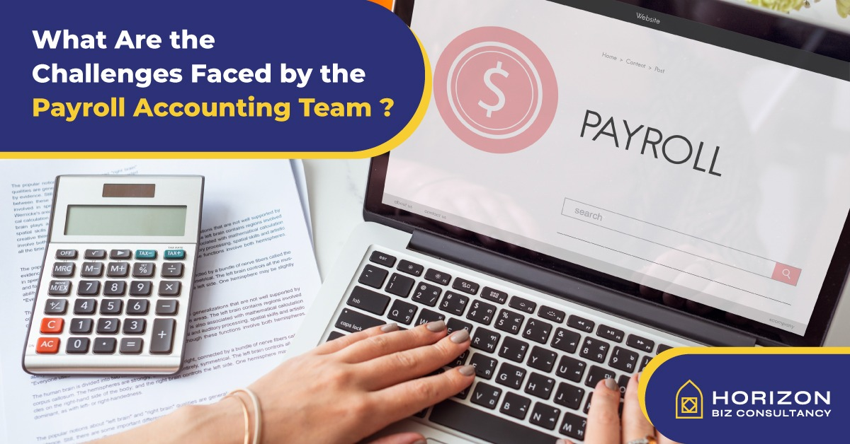 What Are the Challenges Faced by the Payroll Accounting Team