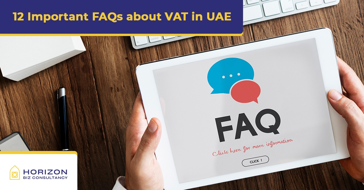 12 Important FAQs about VAT in UAE